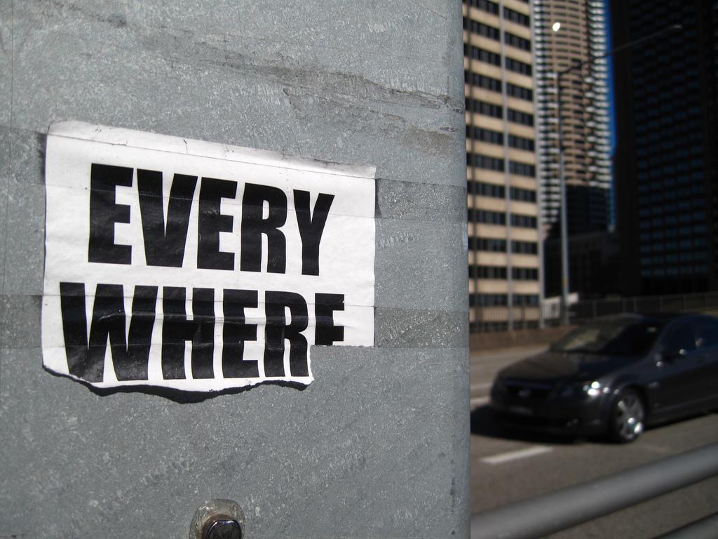 Every Where